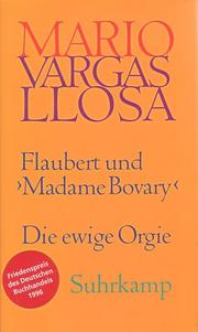 Cover of: Flaubert und Madame Bovary