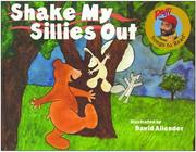 Cover of: Shake My Sillies Out (Raffi Songs to Read)