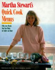 Cover of: Martha Stewart's quick cook menus: fifty-two meals you can make in under an hour