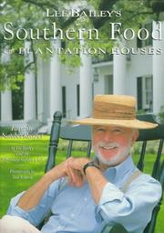 Cover of: Lee Bailey's southern food & plantation houses