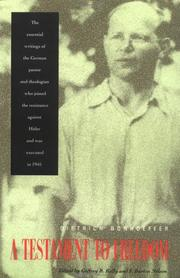 Cover of: A testament to freedom: the essential writings of Dietrich Bonhoeffer