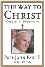 Cover of: The Way to Christ: Spiritual Exercises