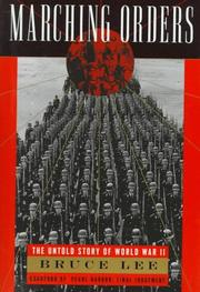 Cover of: Marching Orders: the untold story of World War II