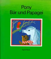 Cover of: Pony, Bär und Papagei
