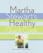 Cover of: Martha Stewart's healthy quick cook: four seasons of great menus to make every day