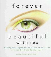 Cover of: Forever beautiful with Rex | Diana Lewis Jewell