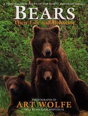 Cover of: Bears, their life and behavior | Art Wolfe