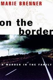 Cover of: On the Border | Marie Brenner