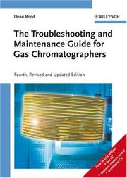 Cover of: The Troubleshooting and Maintenance Guide for Gas Chromatographers