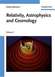 Relativity, Astrophysics and Cosmology, 2-Volume Set