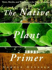 Cover of: The native plant primer
