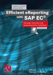 Cover of: Efficient eReporting with SAP EC | Andreas H. Schuler