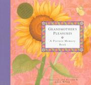 Cover of: Grandmother's Pleasures: A Picture Memory Book