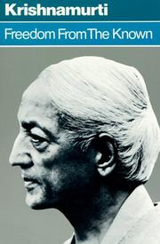 Cover of: Freedom from the Known by Jiddu Krishnamurti