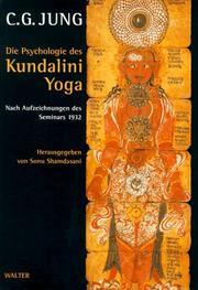 Die Psychologie des Kundalini- Yoga. Nach Aufzeichnungen des Seminars 1932.