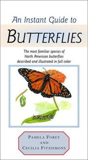 Cover of: An Instant Guide to Butterflies (Instant Guides) | Pamela Forey, Cecilia Fitzsimons