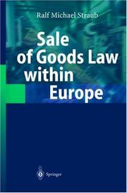 Cover of: Sale of Goods Law within Europe | Ralf Michael Straub
