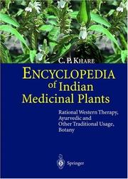 Cover of: Encyclopedia Of Indian Medicinal Plants | C. P. Khare