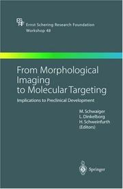 From Morphological Imaging to Molecular Targeting by
