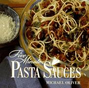 Cover of: Five minute pasta sauces