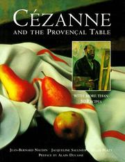 Cover of: Cézanne and the Provençal table | Jean-Bernard Naudin