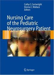 Cover of: Nursing Care of the Pediatric Neurosurgery Patient |