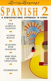 Cover of: LL Spanish 2: A Conversational Approach to Verbs  (Cassette/Book Package) (Level 2/Book and Cassette)