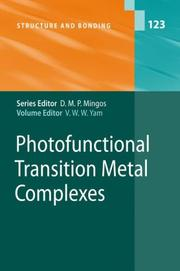 Cover of: Photofunctional Transition Metal Complexes (Structure and Bonding) (Structure and Bonding) | Vivian W.W. Yam