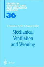 Cover of: Mechanical Ventilation and Weaning (Update in Intensive Care and Emergency Medicine) |
