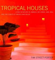 Cover of: Tropical Houses | Tim Street-Porter