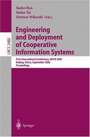 Engineering and deployment of cooperative information systems by EDCIS 2002 (2002 Beijing, China)