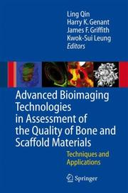 Advanced Bioimaging Technologies in Assessment of the Quality of Bone and Scaffold Materials by