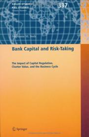 Cover of: Bank Capital and Risk-Taking | StГ©phanie M. Stolz