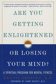Cover of: Are you getting enlightened or losing your mind? | Dennis Gersten