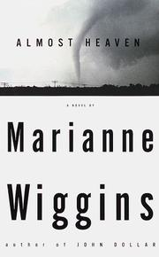 Cover of: Almost heaven | Marianne Wiggins
