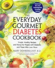 Cover of: The everyday gourmet diabetes cookbook | Mary Donkersloot