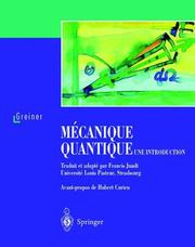 Cover of: Mécanique quantique. Une introduction