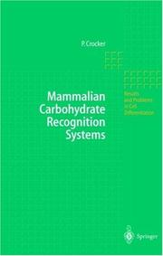 Cover of: Mammalian Carbohydrate Recognition Systems (Results and Problems in Cell Differentiation) | Paul R. Crocker