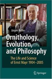 Cover of: Ornithology, Evolution, and Philosophy | JГјrgen Haffer
