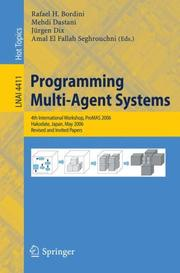 Programming multi-agent systems by ProMAS (Conference) (3rd 2005 Utrecht, Netherlands)