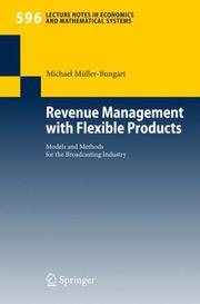 Cover of: Revenue Management with Flexible Products | Michael MГјller-Bungart