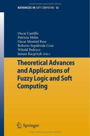 Cover of: Theoretical Advances and Applications of Fuzzy Logic and Soft Computing by