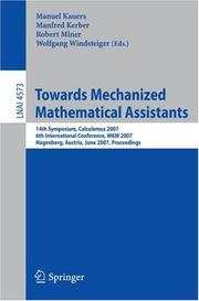 Cover of: Towards Mechanized Mathematical Assistants |