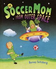 Cover of: The soccer mom from outer space
