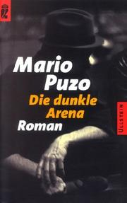 Cover of: Die dunkle Arena. Roman