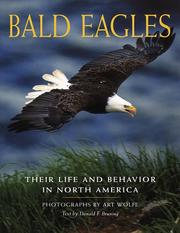 Cover of: Bald eagles: Their Life & Behavior in North America