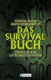 Cover of: Das Survival- Buch. Überleben in Extremsituationen