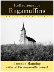 Cover of: Reflections for ragamuffins: daily devotions from the writings of Brennan Manning