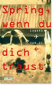 Cover of: Spring, wenn du dich traust.