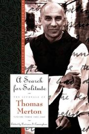 Cover of: A Search for Solitude: Pursuing the Monk's True LifeThe Journals of Thomas Merton, Volume 3: 1952-1960 (Merton, Thomas//Journal of Thomas Merton)